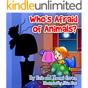 """Children's books: """"Who's Afraid of Animals?"""" (Teaches your kid to be kind to animals, not fear them) (Values book…"""
