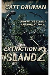 Extinction Island 2 Kindle Edition