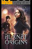 Planet Origins: A Space Fantasy