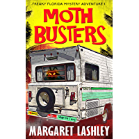 Moth Busters (Freaky Florida Mystery Adventures Book 1) (English Edition)