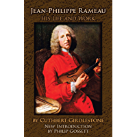 Jean-Philippe Rameau: His Life and Work book cover