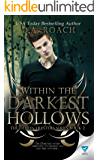 Within The Darkest Hollows (The Demon Hunters Series Book 2)