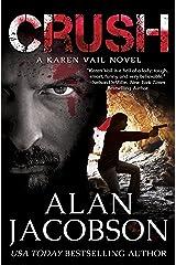 Crush (The Karen Vail Series, Book 2) Kindle Edition