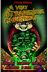 A Very StrangeHouse Christmas Kindle Edition