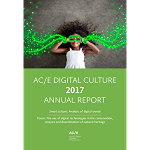 AC/E Digital Culture Annual Report: Smart Culture: Analysis of digital trends. Focus: The use of digital technologies in…