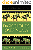 Dark Clouds Over Nuala (The Inspector de Silva Mysteries Book 2)