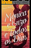 Mônica e Enzo e Todos os Dias