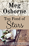 Too Fond of Stars: A Persuasion Variation (Fate and Fortune Book 1)