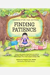 Adventures of Faith, Hope, and Charity: Finding Patience