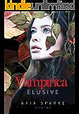 Elusive (Vampirica Book 2)