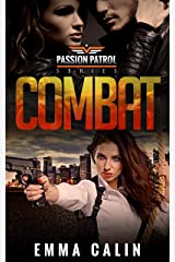 Combat: A Passion Patrol Novel: Police Detective Fiction Books With a Strong Female Protagonist Romance Kindle Edition