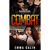 Combat: A Passion Patrol Novel: Police Detective Fiction Books With a Strong Female Protagonist Romance (Seduction)