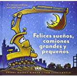 Felices sueños, camiones grandes y pequeños / Goodnight, Goodnight Construction Site (Spanish Edition