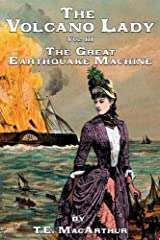 The Volcano Lady: Vol. 3 - The Great Earthquake Machine Kindle Edition