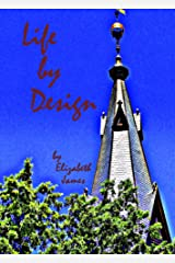 Life By Design (Design Series Book 2) Kindle Edition