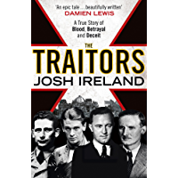 The Traitors: A True Story of Blood, Betrayal and Deceit
