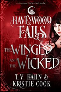 The Winged & the Wicked: (A Havenwood Falls Novella)