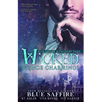 Wicked Prince Charmings: Blue Saffire & Co. Fairy Tales (English Edition)