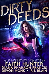 Dirty Deeds: An Urban Fantasy Collection Kindle Edition