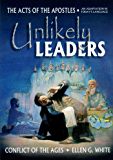 Unlikely Leaders (Conflict of the Ages Series Book 4)