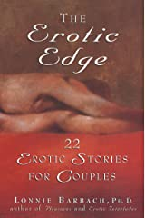 The Erotic Edge: 22 Erotic Stories for Couples Paperback