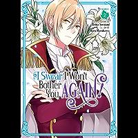 I Swear I Won't Bother You Again! Vol. 2 (English Edition)