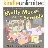 Molly Mouse Visits The Seaside: Fun Rhyming Bedtime Story - Picture Book / Beginner Reader (for ages 3-6) (Top of the…
