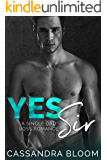 Yes Sir: A Single Dad Boss Romance