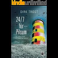 24/7 für Pilsum - Ostfriesland-Krimi (Jan de Fries 2)