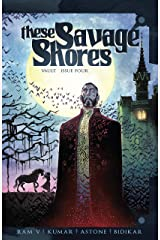 These Savage Shores #4 Kindle Edition