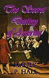 The Secret Destiny of America (Arkosh Occult)