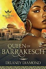Queen of Barrakesch (Royal Brides Book 3) Kindle Edition