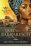 Queen of Barrakesch (Royal Brides Book 3)