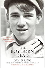 The Boy Born Dead: A Story of Friendship, Courage, and Triumph Kindle Edition