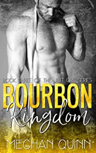 Bourbon Kingdom (The Bourbon Series Book 3)