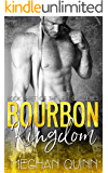 Bourbon Kingdom (Formally Forever a Jett Girl) (The Jett Girl Series Book 3)