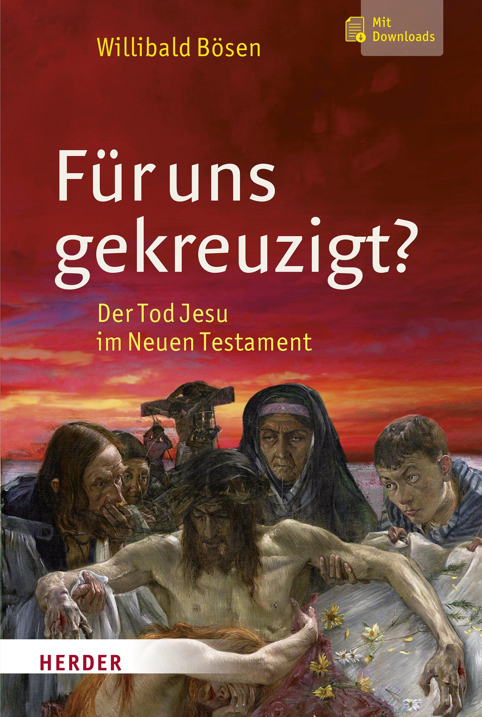 fr-uns-gekreuzigt-der-tod-jesu-im-neuen-testament