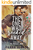The One Who Rocked Away: A Christian Second-Chance Romance (The Prodigal Ones Book 1)