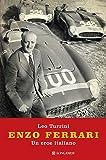 Enzo Ferrari. Un eroe italiano