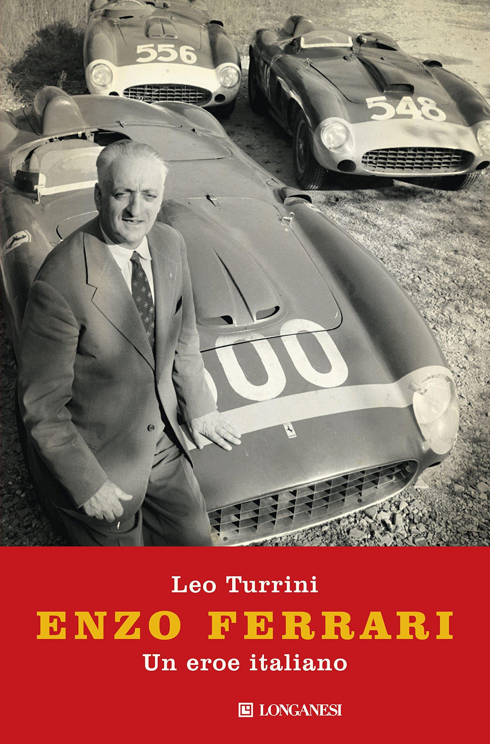 Enzo Ferrari Un Eroe Italiano Amazon De Turrini Leo Fremdsprachige Bücher