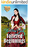 Faltered Beginnings (Mail Order Brides of Spring Water Book 5)