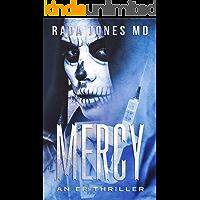 MERCY: An ER Thriller (ER Crimes, The Steele Files Book 2)