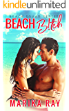 Beach B!tch (The Beach Squad Series Book 2)