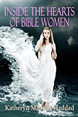 Inside the Hearts of Bible Women Kindle Edition