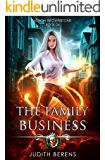 The Family Business: An Urban Fantasy Action Adventure (Alison Brownstone Book 4) (English Edition)