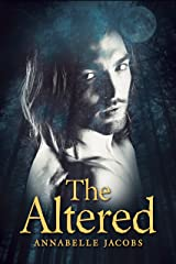 The Altered (Lycanaeris Book 1) Kindle Edition