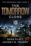 The Tomorrow Clone (The Tomorrow Gene Book 3)