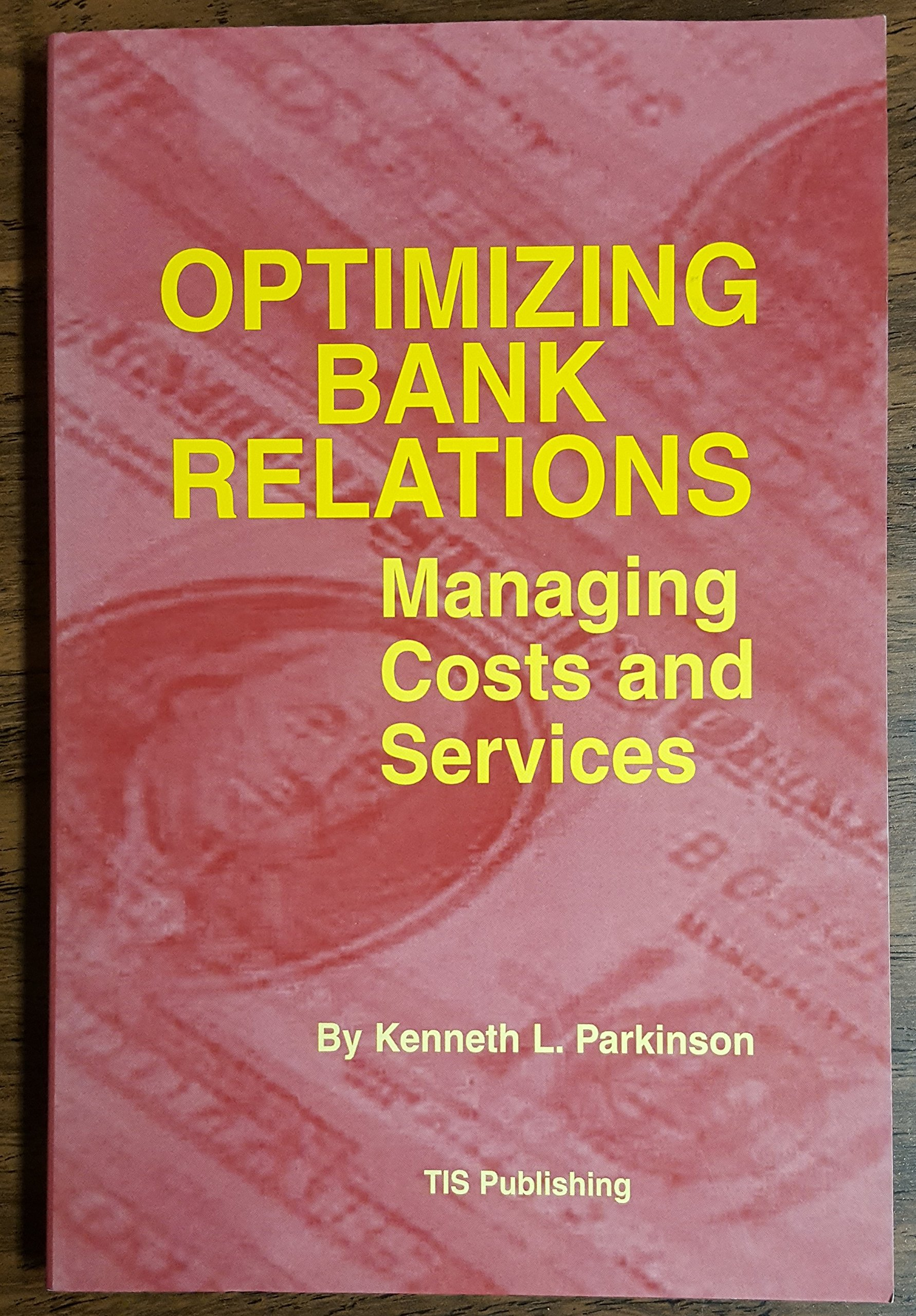 Download Optimizing Bank Relations: Managing Costs and Services pdf epub