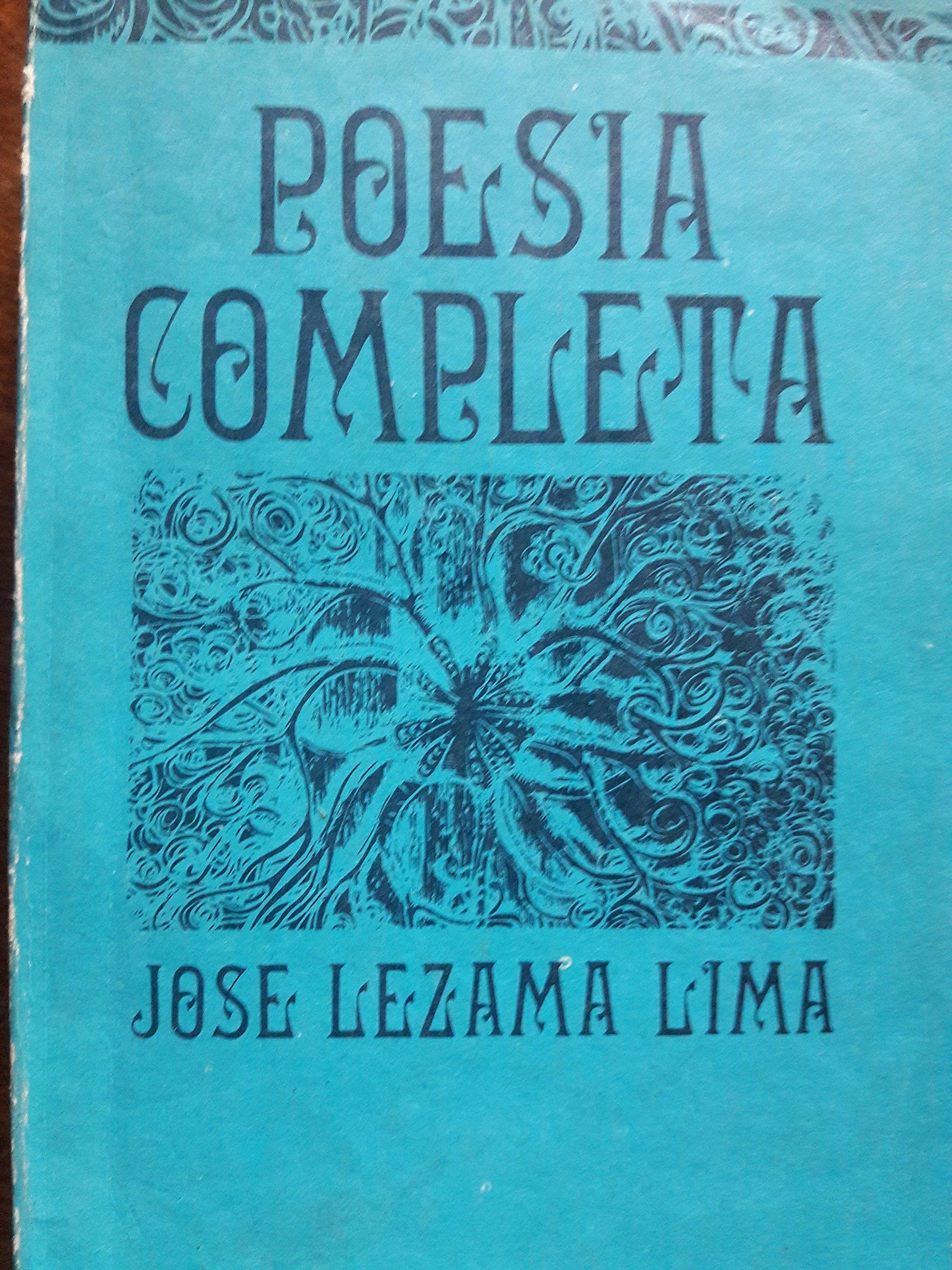Poesia completa, de jose lezama lima, habana, cuba, 1985.: Amazon.com: Books