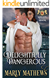 Delightfully Dangerous (Knights Without Armor Book 1)